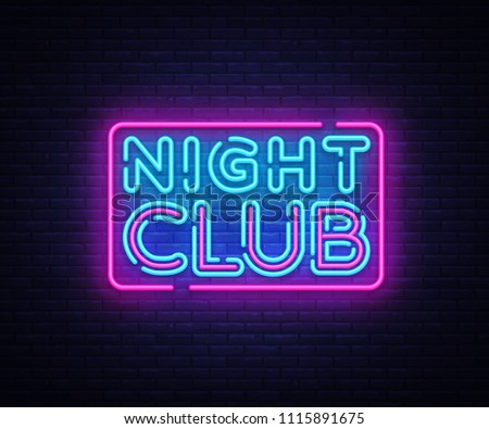 Night Club neon sign vector. Night Club design template neon sign, light banner, neon signboard, nightly bright advertising, light inscription. Vector illustration