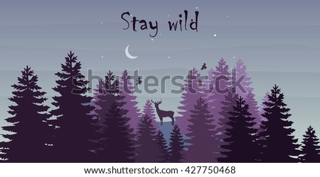 Night landscape with forest, deer and moon. Stay wild text. Minimalistic violet tone colors. Nature landscape. Forest magic nature vector.