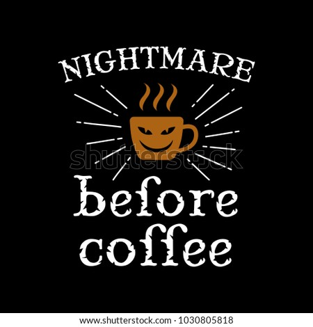 nightmare before coffee coffee