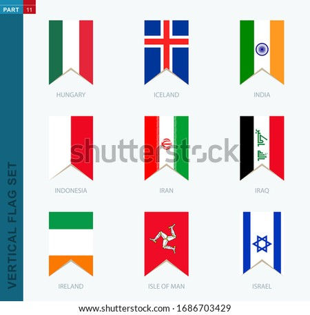 Nine vector vertical flag set. Vertical icon with flag of Hungary, Iceland, India, Indonesia, Iran, Iraq, Ireland, Isle of Man, Israel Foto stock ©