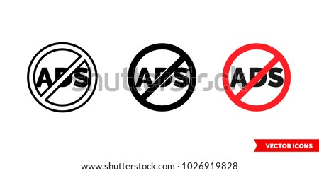 No ads icon of 3 types: color, black and white, outline. Isolated vector sign symbol.