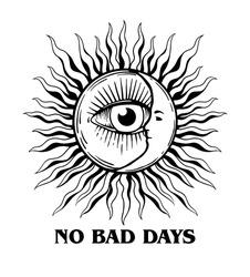 No bad days slogan print design sun and moon hand drawn illustration