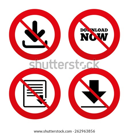 No, Ban or Stop signs. Download now icon. Upload file document symbol. Receive data from a remote storage signs. Prohibition forbidden red symbols. Vector