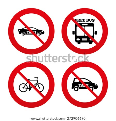 No, Ban or Stop signs. Public transport icons. Free bus, bicycle and taxi signs. Car transport symbol. Prohibition forbidden red symbols. Vector