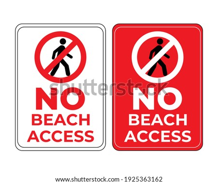 No Beach Access Sign In Vector, Beach Safety Sign To Guide Visitor, Easy To Use And Print Design Templates