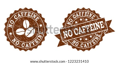 No Caffeine rubber stamps. Vector seals in chocolate color with round, ribbon, rosette, coffee bean elements. Grainy design and unclean texture are used for No Caffeine rubber imprints.