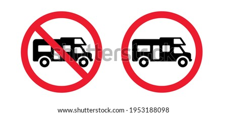 No camper. No camping icon. Silhouette of a trailer, a house on wheels. No camping tent,  cars and caravans forbidden sign. Stop halt allowed Do not enter, no ban signs. Prohibited icons. Foto stock ©