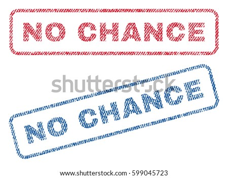 no chance text textile seal