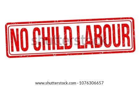 No child labour grunge rubber stamp on white background, vector illustration