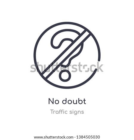 no doubt outline icon isolated