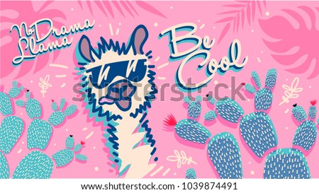 No drama llama, cute card with cartoon llama. Be Cool motivational and inspirational quote. Cute llama drawing with lettering, hand drawn vector illustration for cards, t-shirts, cases.