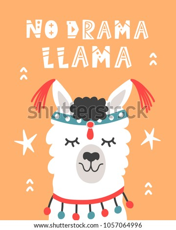No Drama Llama. Hand Drawn Poster with Cartoon Cute Alpaca. Tribal Poster. Nursery Childish Print. Vector illustration
