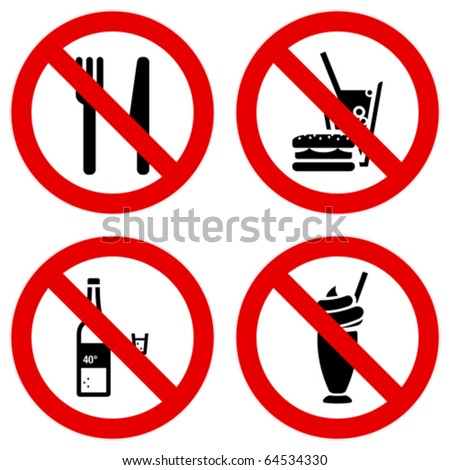 No eating and drinking signs.