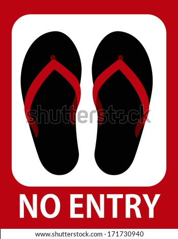 No entry in sandals