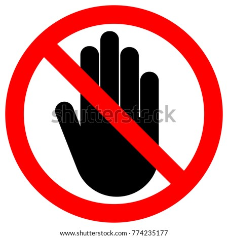 NO ENTRY sign. Left hand palm. STOP icon in crossed out red circle. Vector.