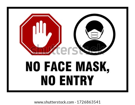 No Face Mask No Entry or Wear a Face Covering Warning Sign with a Red Stop Hand Icon and Wear a Face Mask Icon. Vector Image. Stockfoto ©