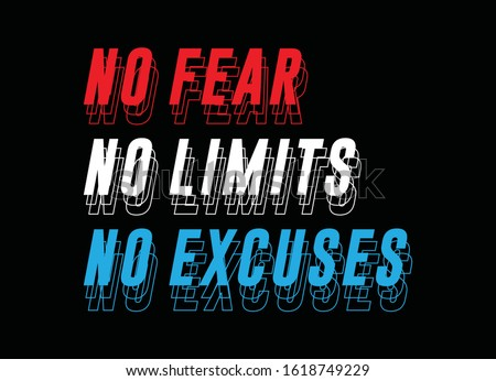 No fear, No limits, No excuses, typography graphic design, for t-shirt prints, vector illustration Stock photo ©