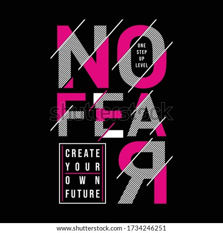 no fear typography slogan for t