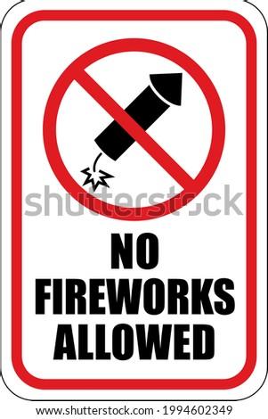 no fireworks allowed sign