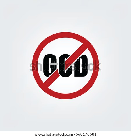 no god sign   atheism theme