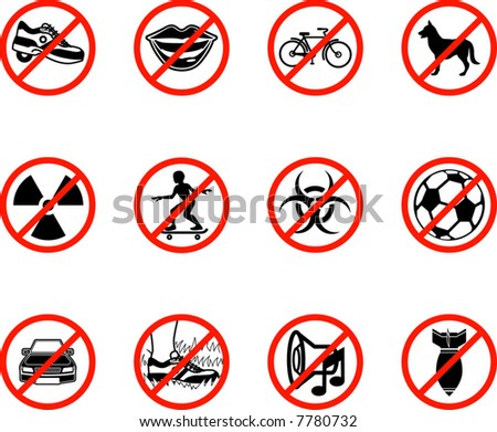 No icons; A series set of icons all outlining things that are prohibited or being called on to be banned! E.g. No talking, no cycling, no dogs, no ball games etc.