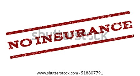 no insurance watermark stamp