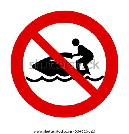 No jet skiing sign.