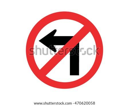 No left turn road sign on white background. Vector illustration.