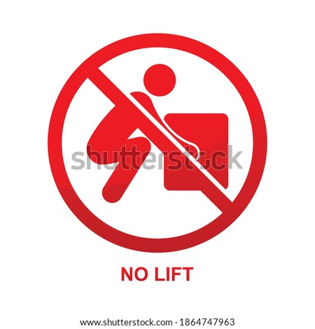 No lift sign isolated on white background vector illustration. stock photo