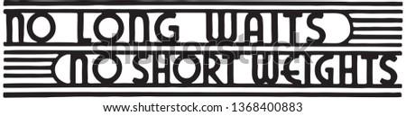 No Long Waits - Retro Ad Art Banner