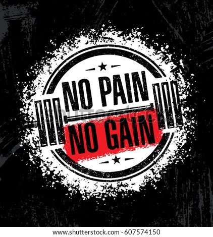 no pain no gaininspiring