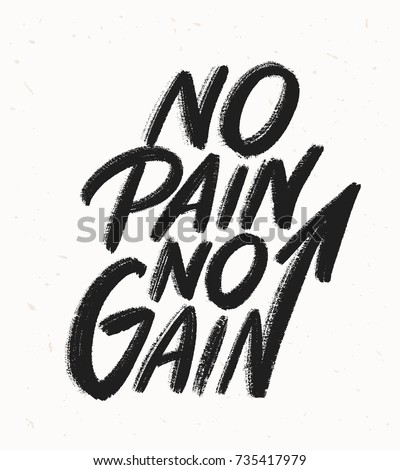 no pain no gain lettering