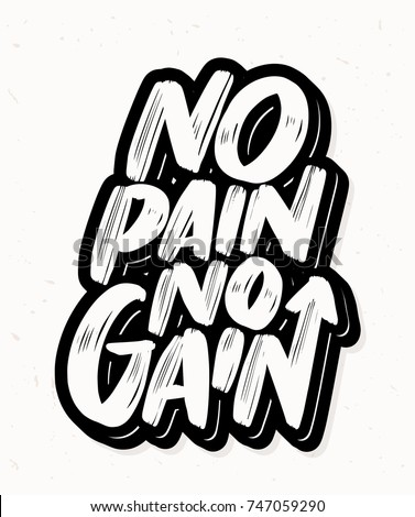 no pain no gain motivational