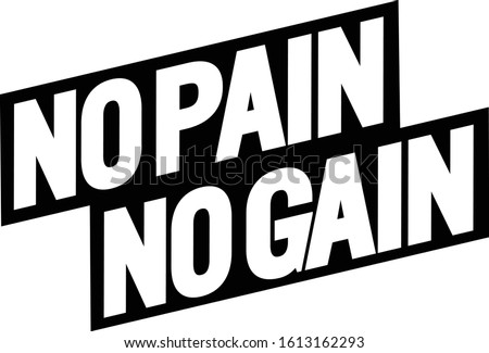 no pain no gain motivational