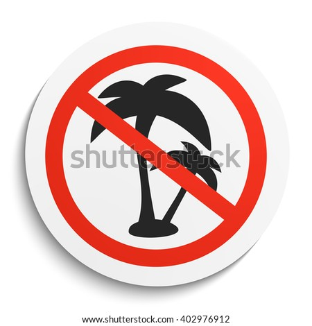 no palm tree prohibition sign