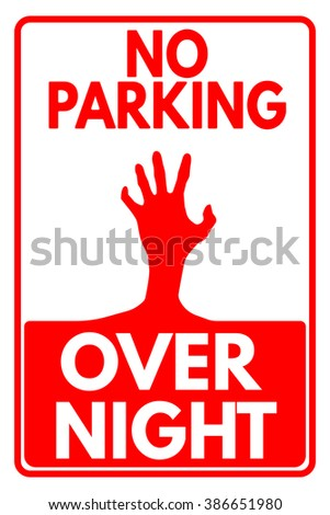 no parking overnight zombie