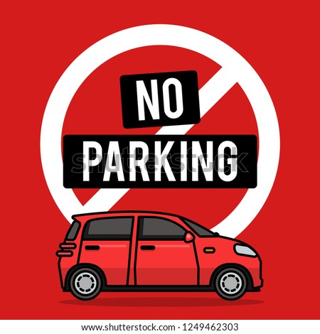 No Parking Sign Board with Car Vector Illustration