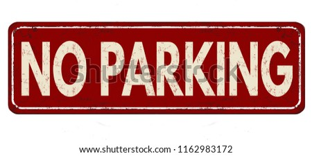 No parking vintage rusty metal sign on a white background, vector illustration