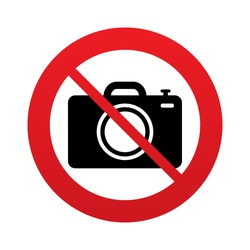 No Photo camera sign icon. Digital photo camera symbol. Red prohibition sign. Stop symbol. Vector