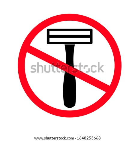 No shave icon. No shave more. Sharp shave. Shaved legs concept. Shaving razor icon isolated on white background. Shaving icon. Shaver icon. Shaver is not allowed. Flat design vector illustration
