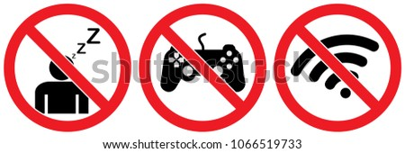 Stock Photo no sign, do not sleep, no game play, none wifi isolated on white background, warning label vector eps 10.