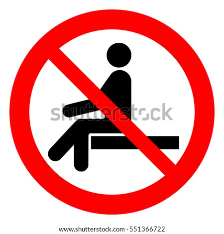 No sitting. Do not sit on surface, prohibition sign, vector illustration.