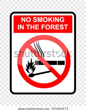 no smoking in the forest  sign