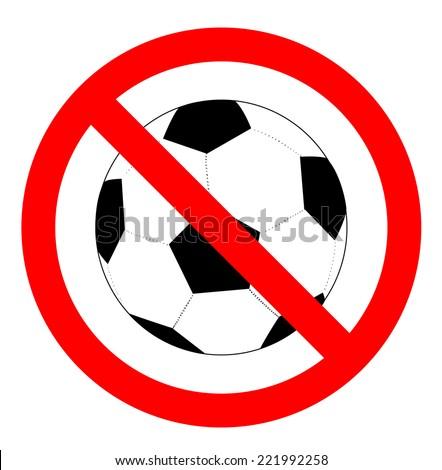 no soccer or football sign