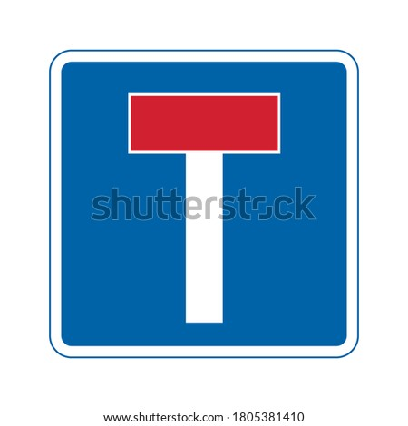 No through road traffic sign. Vector illustration of dead end road sign. Vehicle will not be able to pass through. Information for drivers on blue square plate board isolated on white background. Photo stock ©