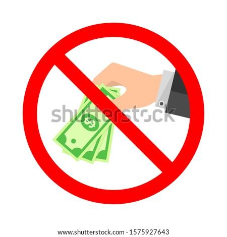 No to bribery vector symbol. Stop Corruption sign on white background. Conceptual stock illustration Foto d'archivio ©
