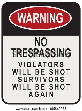 no trespassing violators will