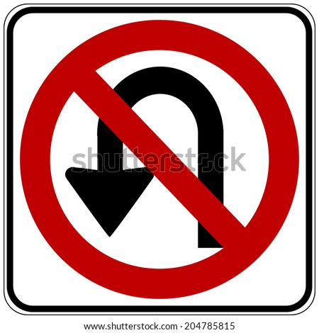 No U turn road sign on white background. Vector illustration.