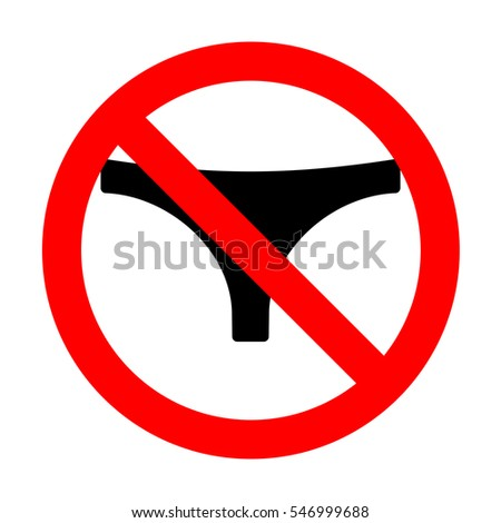 No Womens panties sign.