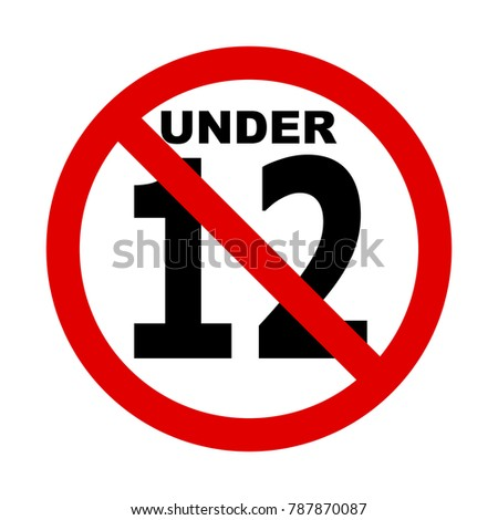 No 12 years icon illustration, under 12 sign